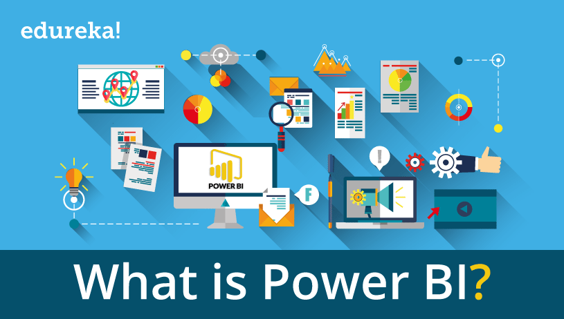 Power BI – Everything you need to know