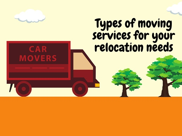 Types of Moving Services For Your Relocation Needs